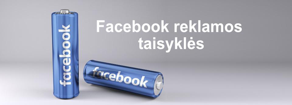 Facebook reklamos taisyklės